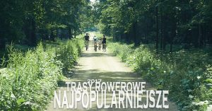 Najpopularniejsze trasy rowerowe w województwie śląskim 2017