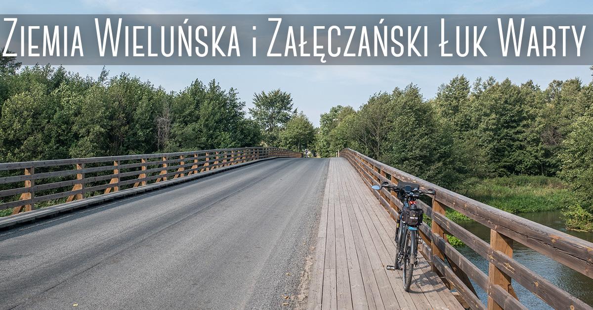 Ziemia wieluńska i Załęczański Łuk Warty