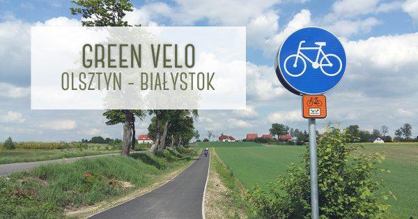 wyprawa rowerowa Green Velo